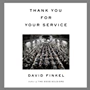 Thank You for Your Service | [David Finkel]