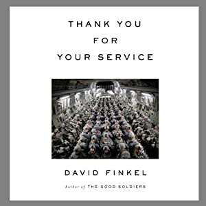 Thank You for Your Service (       UNABRIDGED) by David Finkel Narrated by Arthur Bishop