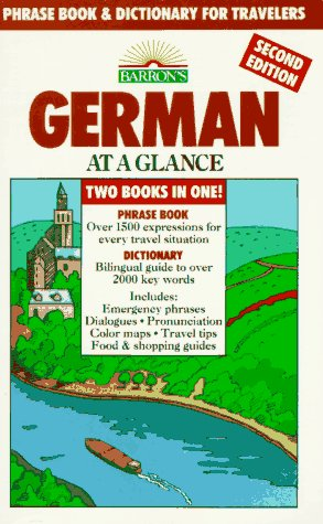German at a Glance: Phrase Book & Dictionary for Travelers (Barron's Languages at a Glance), Henry Strutz