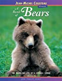 img - for A Band of Bears: The Rambling Life of a Lovable Loner (Jean-Michel Cousteau Presents) book / textbook / text book