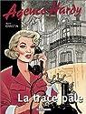 Agence Hardy, tome 2 : La trace p�le par Christin