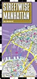 img - for Streetwise Manhattan Map - Laminated City Street Map of Manhattan, New York - Folding pocket size travel map with subway map, bus map book / textbook / text book