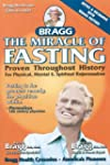The Miracle Of Fasting: Proven Throug...