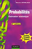 Probabilit�s : Estimation statistique
