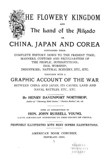 The Flowery Kingdom and the Land of the Mikado: Or, China, Japan, and Corea: Containing Their Complete History Down to the Present Time PDF
