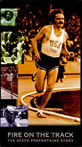 Fire On The Track: The Steve Prefontaine Story [VHS]