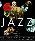 Jazz: A History of America's Music (0679765395) by Ward, Geoffrey C.