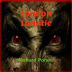 London Lunatic Audiobook