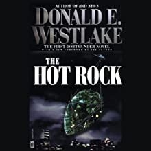 The Hot Rock: The First Dortmunder Novel (       UNABRIDGED) by Donald E. Westlake Narrated by Jeff Woodman