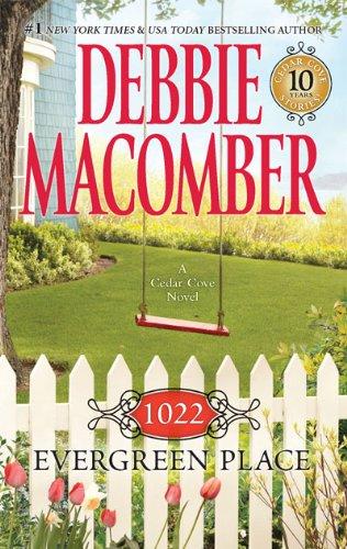 1022 Evergreen Place (Cedar Cove), Debbie Macomber
