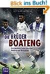 Die Br�der Boateng: Drei deutsche Leb...