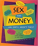 Sex and Money ...Are Dirty, Aren't They?: A Two - Part Guided Journal (0963625578) by Huber, Cheri