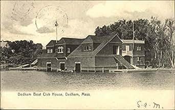 Dedham Boat Club House Dedham Massachusetts Original