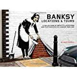Banksy Locations & Tours: A Collection of Graffiti Locations and Photographs in London, England (PM Press) ~ Martin Bull