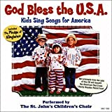 God Bless the U.S.A: Kids Sing Songs for America