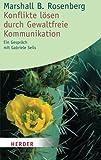 Konflikte Lösen durch gewaltfreie Kommunikation. (3451054477) by Marshall B. Rosenberg