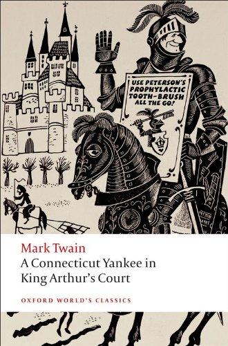 Mark Twain - A Connecticut Yankee in King Arthur's Court (Oxford World's Classics)