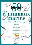 50 dessins d'animaux marins, dauphins...