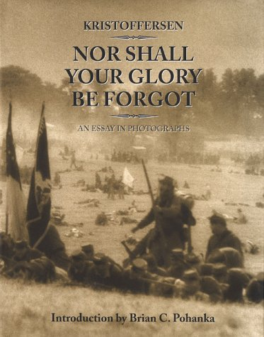 Nor Shall Your Glory Be Forgot: An Essay in Photographs