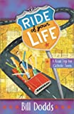 The Ride of Your Life: A Catholic Road Trip for Teens
