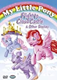 My Little Pony: Flight to Cloud Castle & Other Stories [Import]