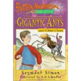The Gigantic Ants and Other Casesby Seymour Simon