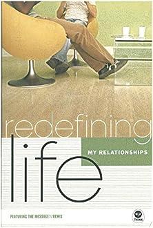 Redefining Life: Relationships