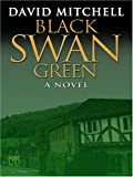Black Swan Green (0786287071) by David Mitchell