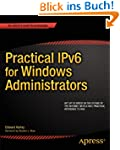 Practical IPv6 for Windows Administra...