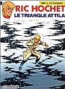 Ric Hochet, tome 45 : Le Triangle Attila