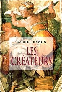 Les cr�ateurs par Boorstin
