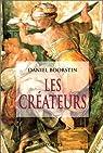 Les créateurs par Daniel Joseph Boorstin