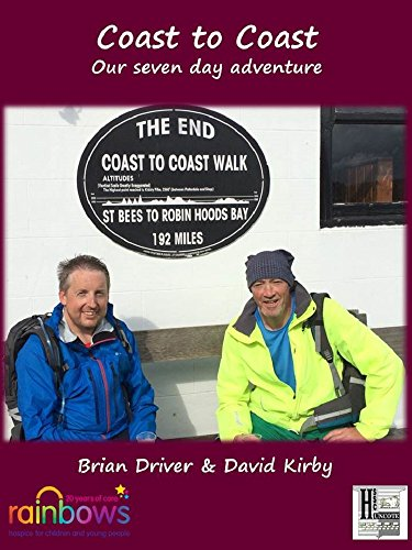"David Kirby - Coast to Coast ""Our seven day adventure"": 2014"