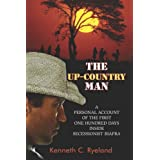 The Up-Country Man - A personal account of the first one hundred days inside secessionist Biafraby Kenneth C Ryeland