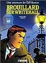 Cliff Burton, tome 1 : Brouillard sur Whitehall par Garcia