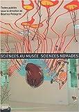 echange, troc Collectif - Sciences au musée, sciences nomades