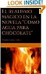"""El realismo m�gico en la novela """"Como..."""