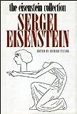 The Eisenstein Collection: Sergei Eisenstein (1905422008) by Eisenstein, Sergei