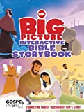 The Big Picture Interactive Bible Storybook: Connecting Christ Throughout Gods Story (The Gospel Project)