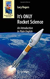 """Cover of """"It's ONLY Rocket Science: An In..."""