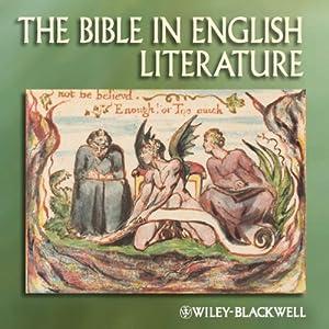 The Blackwell Companion to the Bible in English Literature | [Rebecca Lemon, Emma Mason]
