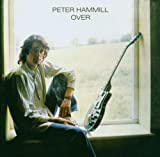 Over: Remastered & Expanded By Peter Hammill (2006-10-30)