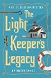 The Light Keepers Legacy (A Chloe Ellefson Mystery)