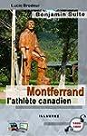 Montferrand l'athl�te canadien (Illus...