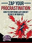 Procrastination, Zap Your Procrastina...
