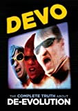 Devo: The Complete Truth About De-evolution