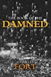The Book of the Damned (1573926833) by Fort, Charles