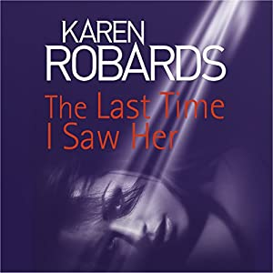 The Last Time I Saw Her Audiobook