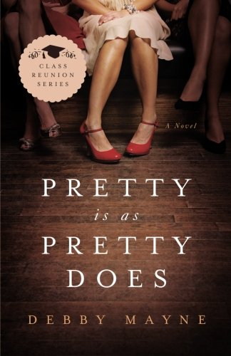 Image of Pretty Is as Pretty Does: Class Reunion Series - Book 1