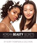 Korean Beauty Secrets: A Practical Gu...